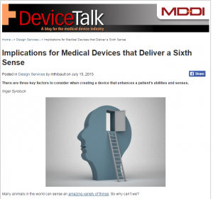 Implications for Medical Devices that Deliver a Sixth Sense