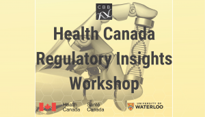 Health Canada Regulation and Consultation- CBB Workshop